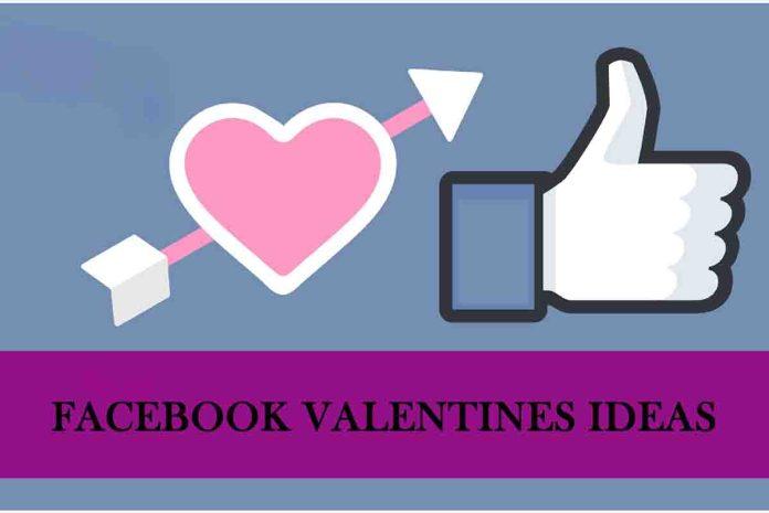 Facebook Valentines Ideas