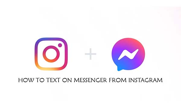 How to text on Messenger from Instagram