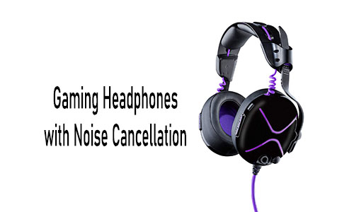 Gaming Headphones with Noise Cancellation: Best Noise Cancelling Gaming Headsets 2021