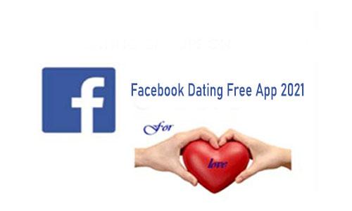 Facebook Dating Free App 2021 - Facebook Dating   Dating on Facebook App Free