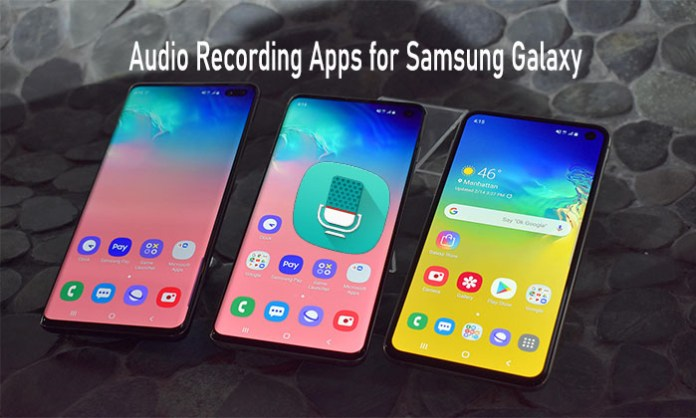 Audio Recording Apps for Samsung Galaxy: Top 5 Best Voice Recorder Apps for Samsung Smartphone