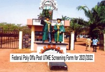 Federal Poly Offa Post UTME Screening Form for 2021/2022: HOW TO APPLY