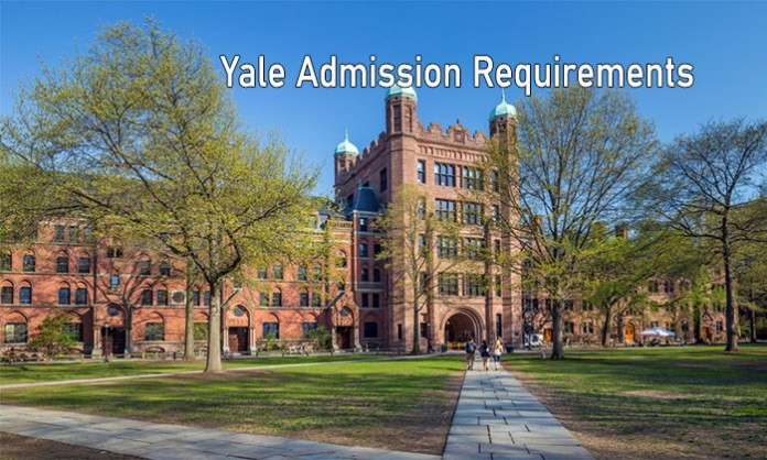 Yale Admission Requirements: Admission Requirements to Apply for Yale University