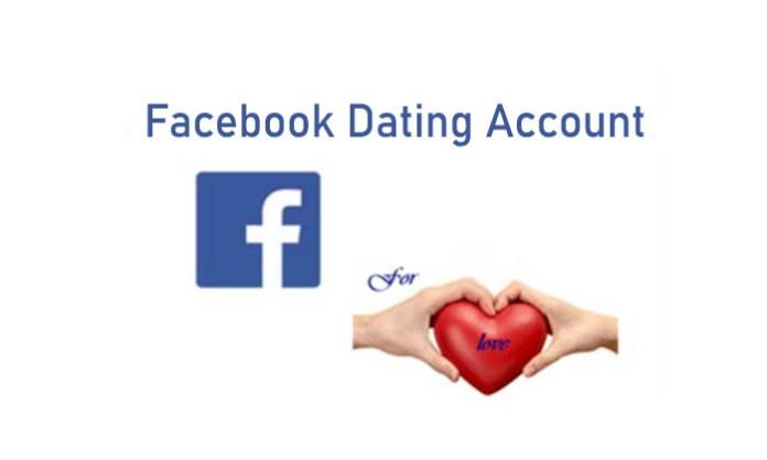 Facebook Dating Account - Dating on Facebook App | Facebook Dating App Download