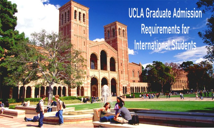 UCLA Graduate Admission Requirements for International Students: Steps To Apply for UCLA Graduate Program