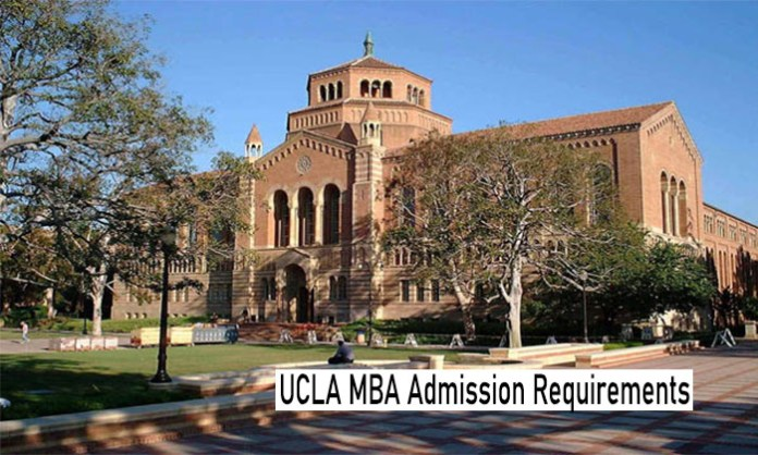 UCLA MBA Admission Requirements: Requirements UCLA School Admission and Application Deadlines
