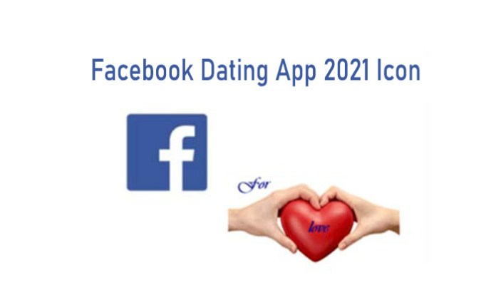 Facebook Dating App 2021 Icon - Facebook Dating App Download Free | Facebook New Dating App Feature