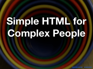 Simple HTML for Complex People