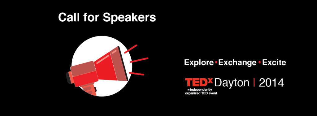 TEDxDayton 2014 Call for Speakers