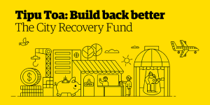 City Recovery Fund - Tipu Toa: Build back better