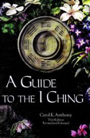 A_Guide_to_the_I_Ching_by_Carol_K_Anthony