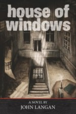House_of_Windows_by_John_Langan