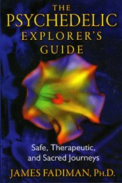 The_Psychedelic_Explorer's_Guide_by_James_Fadiman