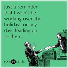 holiday-lazy-work-schedule-funny-ecard-qke-1