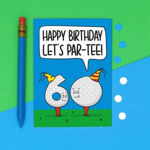 Funny Birthday Card, 60th Birthday Card, Card for Golf Lover, Lets Party Card, Pun Golf Card, TeePee Creations, Milestone Birthday, Card for Dad, Card for Grandad, Numbered Card, Confetti Card, Golfers Card, Male Birthday Card