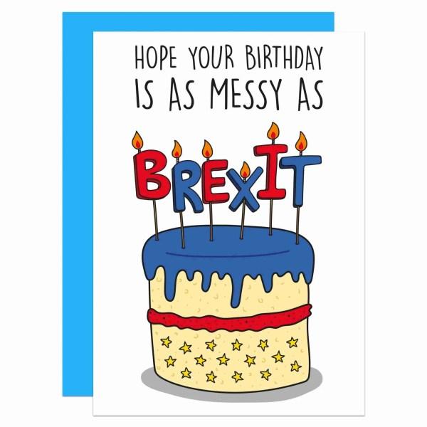 Brexit Birthday Card, Funny Pun Card, TeePee Creations, Confetti Card, Messy Birthday Card, Birthday Cake Card, Political Joke Card, Theresa May Card, European Union Card, EU Card, Topical Card, Boris Johnson Card, Jeremy Hunt Card