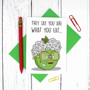 You Are What You Eat, Cute Birthday Card, Funny Birthday Card, TeePee Creations, Card for Friend, Confetti Card, Cheeky Birthday Card, Apple Pun Card, Rude Birthday Card, Granny Smith Pun, Milestone Birthday, Oldie Card, Grandma Card