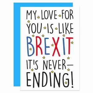 Anniversary Card, Funny Pun Card, TeePee Creations, Confetti Card, Valentines Day Card, Funny Brexit Card, Political Joke Card, Theresa May Card, European Union Card, EU Love Card, Never-ending Love, Boris Johnson Card, Jeremy Corbyn Card