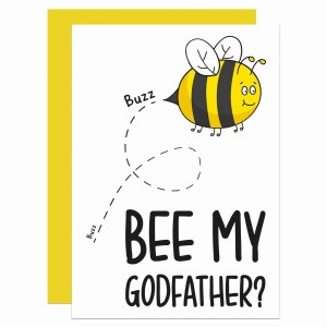 Be My Godfather, Bee Pun Card, Christening Card, Baptism Card, TeePee Creations, Confetti Card, Toni Pilling, Naming Ceremony, Will You Be My, Question Card, Proposal Card, Cute Godfather Card, Funny Pun Card