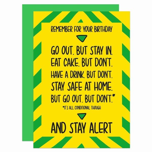 Yellow and green greetings card with a joke stay alert lockdown announcement about birthdays on the front.