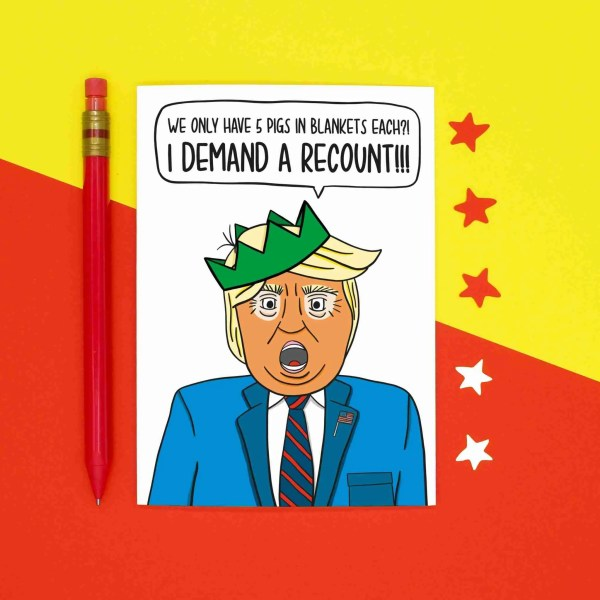 Funny Greetings, Donald Trump Joke Pigs In Blankets Election Recount Christmas Card TeePee Creations Confetti Political Satire Topical Humour American President Dinner Food USA Illustration Cheeky Vote Ballot