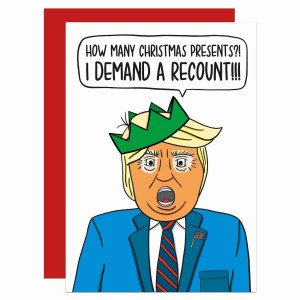Funny Greetings, Donald Trump Joke Gift Present Election Recount Christmas Card TeePee Creations Confetti Political Satire Topical Humour American President USA Illustration Cheeky Vote Ballot
