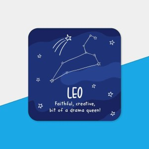 """Blue coaster with night sky illustration and the phrase """"Leo Faithful, creative, bit of a drama queen!"""""""