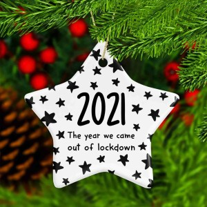 """Star shaped ceramic bauble with the phrase """"2021 The Year We Came Out of Lockdown"""""""
