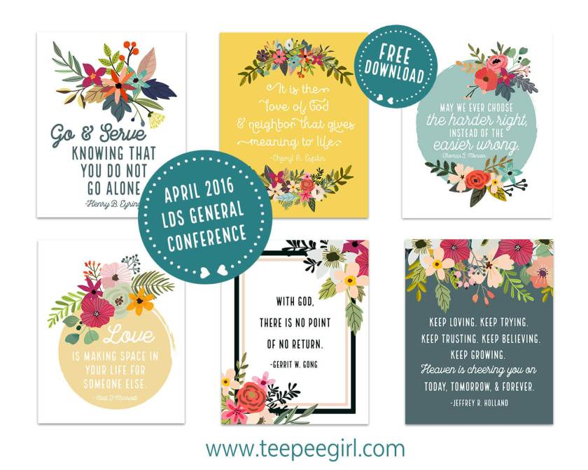 Free General Conference Quotable Prints from www.TeepeeGirl.com
