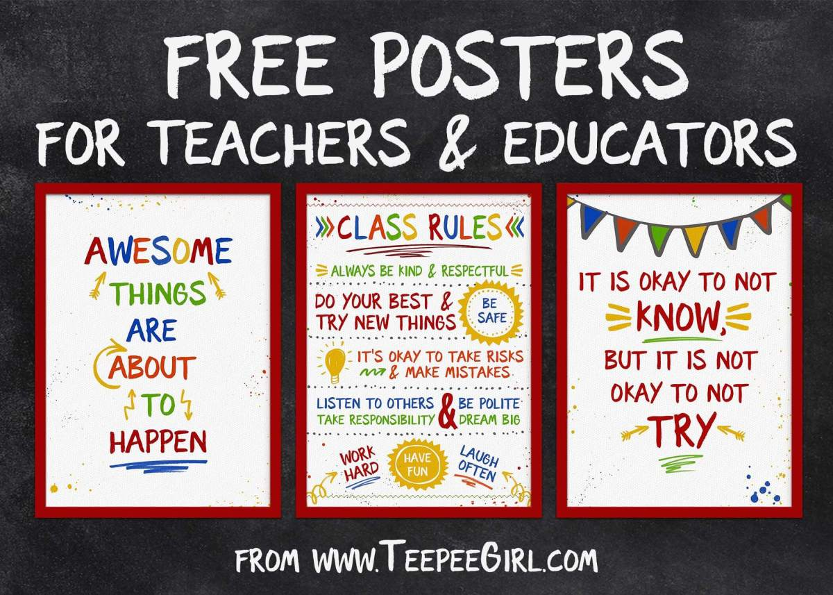 These free posters are perfect for classrooms or as a teacher appreciation gift! www.TeepeeGirl.com