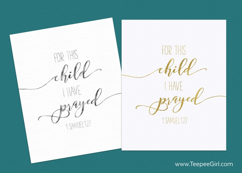 """The 5 unexpected things I learned through the adoption process, plus a free printable! """"For this child I have prayed,"""" 1 Samuel 1:27. Get it today at www.TeepeeGirl.com!"""