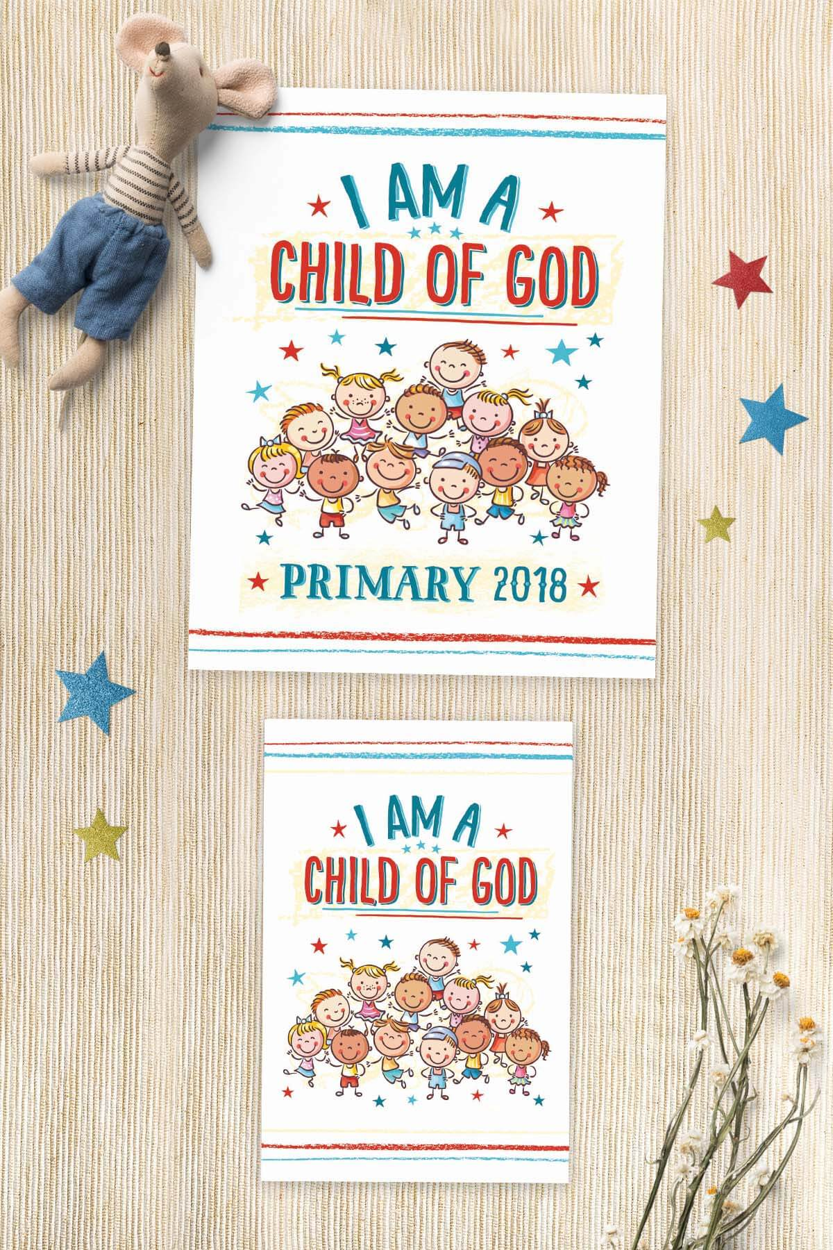free primary 2018 i am a child of god printables teepee