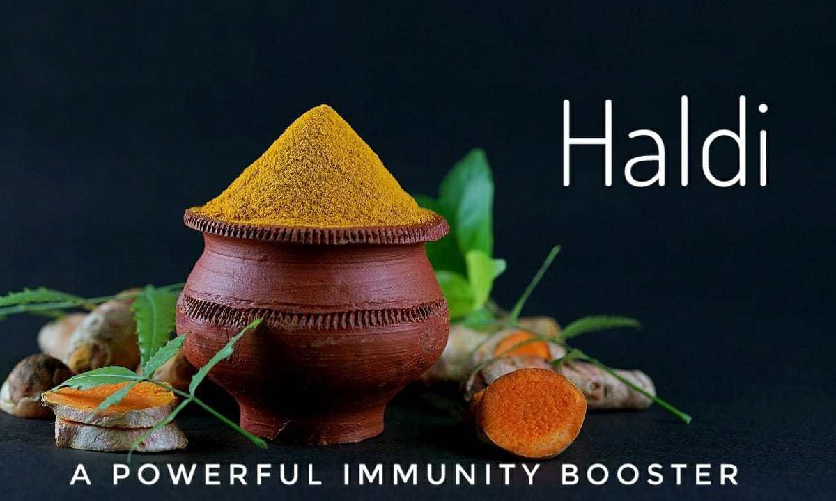 How Haldi (Turmeric) is a Powerful Immunity Booster?