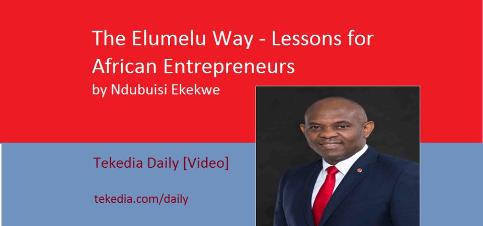 The Elumelu Way – Lessons for African Entrepreneurs [Video]