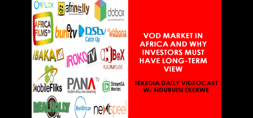 VOD Market In Africa And Why Investors Must Have Long-Term View [Video]
