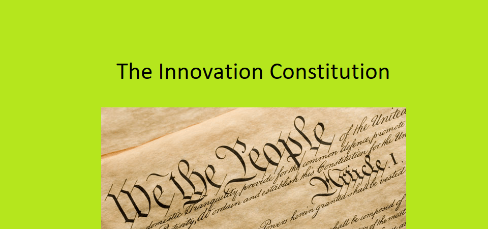 The Innovation Constitution