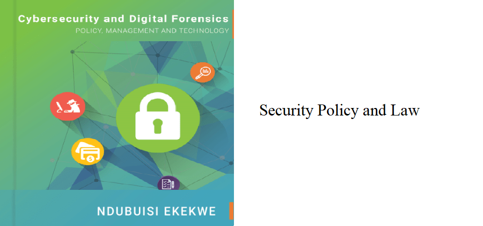 14.0 – Security Policy and Law