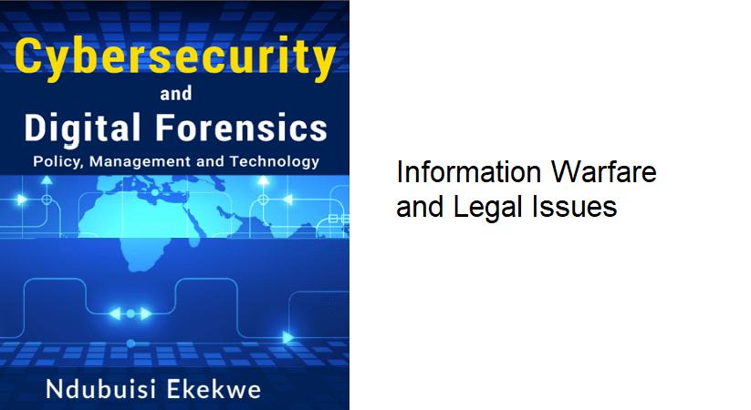 16.1 – Information Warfare & Legal Issues