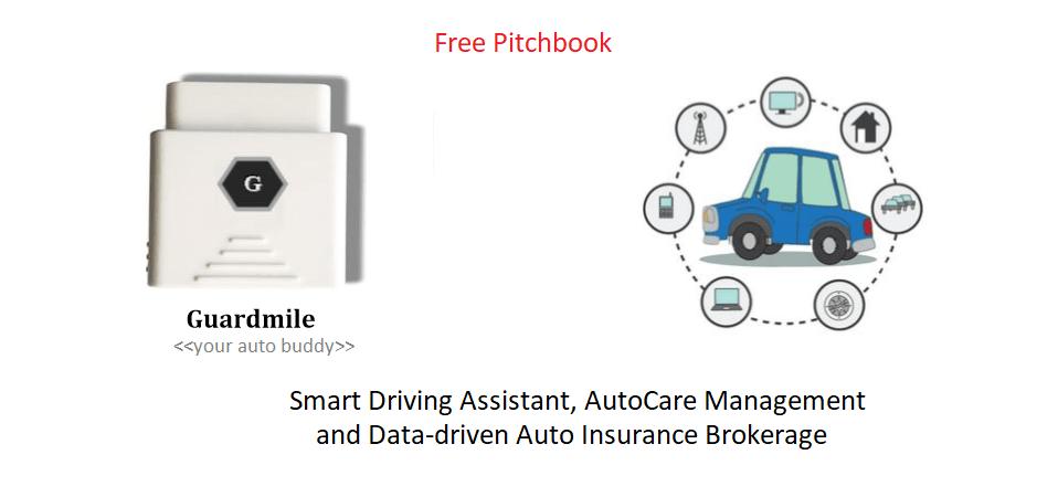Guardmile Pitchbook – Driving Assistant, AutoCare MGT, Smart Auto Insurance
