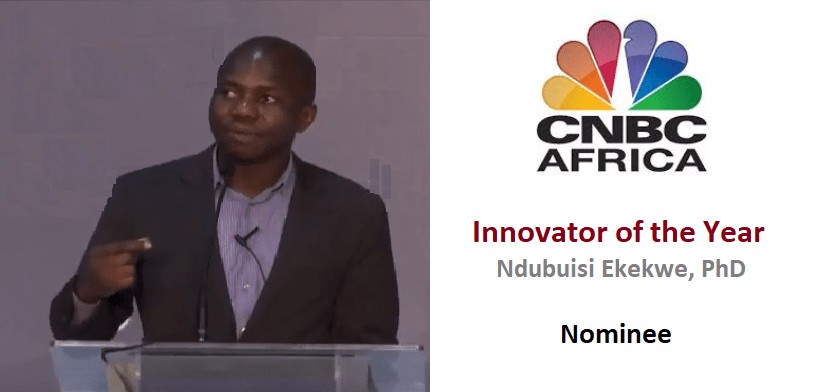 "CNBC Africa Nominates Ndubuisi Ekekwe for ""Innovator of the Year"" Award"