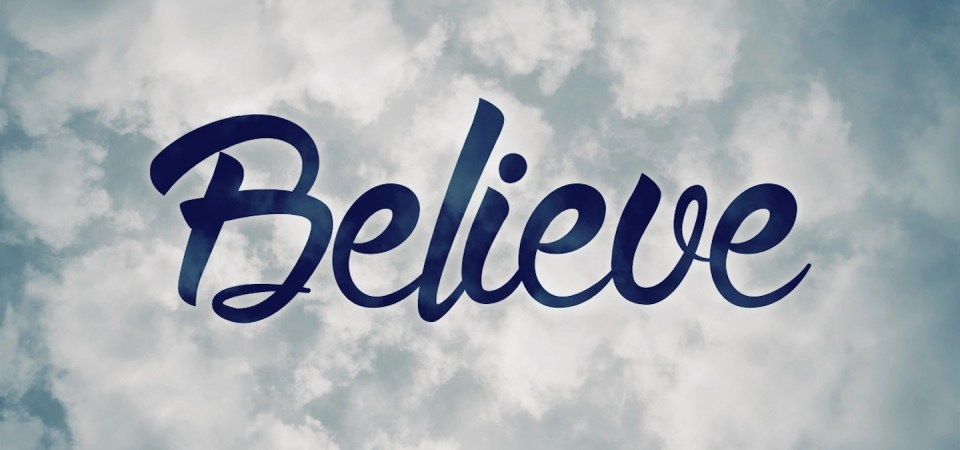 Don't Give Up, Keep Believing!