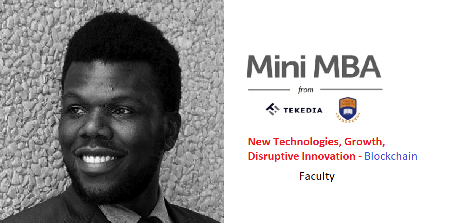 Tekedia Mini-MBA Faculty: A Leader in Blockchain Technology