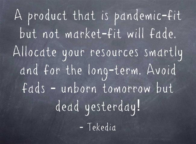 Pandemic-Fit Vs Market-Fit – Tekedia Forum – Tekedia