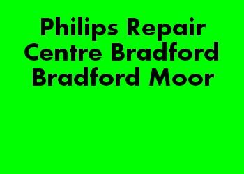 Philips Repair Centre Bradford Bradford Moor