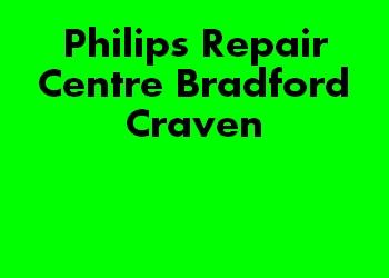Philips Repair Centre Bradford Craven