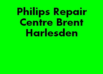 Philips Repair Centre Brent Harlesden