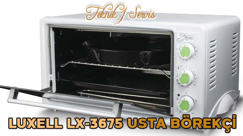 luxell lx3675 usta börekçi teknik servis