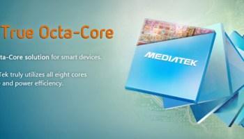 MediaTek MT6592 Octa Core processor