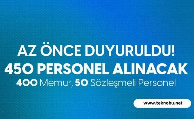 400 Memur 50 Sözleşmeli Personel Alınacak