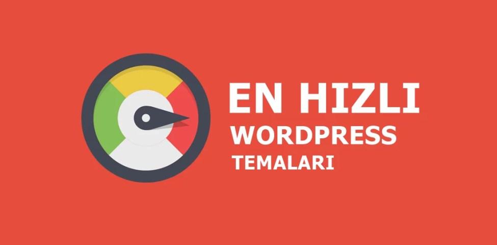 En İyi Ücretsiz Hızlı WordPress Temaları Nelerdir ? 2021